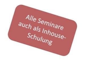 Alle Seminare auch als Inhouse-Schulung.